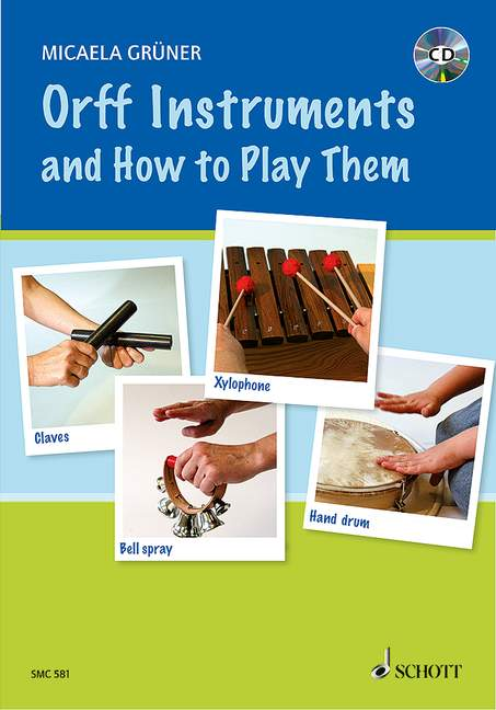 Orff-Instruments-and-How-to-Play-them-Gruener-Micaela-edition-with-CD-Books-o